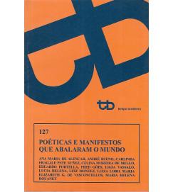Poéticas e Manifestos Que Abalaram o Mundo - Tempo Brasileiro 127