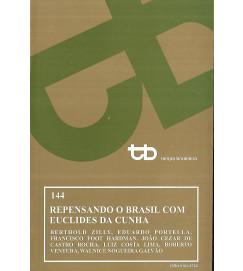 Repensando o Brasil Com Euclides da Cunha - Tempo Brasileiro 144