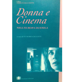 Donna e Cinema Nelleuropa Duemila Volume 3  - Eusebio Ciccotti
