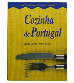 Cozinha de Portugal - Maria Odette Cortes Valente
