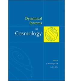 Dynamical Systems in Cosmology - J. Wainwright e G. F. R. Ellis
