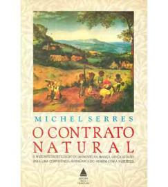 O Contrato Natural - Michel Serres