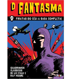 O Fantasma - Piratas Do Céu : A Saga Completa!  - Lee Falk e Ray Moore