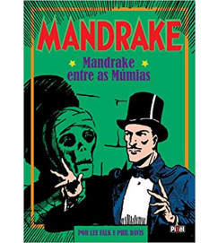 Mandrake - Mandrake Entre As Múmias - Lee Falk e Phil Davis