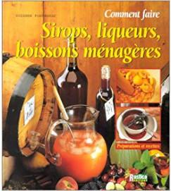 Sirops Liqueurs Boissons Ménagères - Suzanne Fonteneau