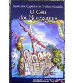 O Céu dos Navegantes - Ronaldo Rogério de Freitas Mourão