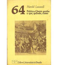 Politica Quem Ganha o Que Quando Como - Harold Lasswell