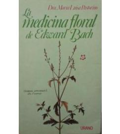 La Medicina Floral de Edward Bach - Maria Luisa Pastorino