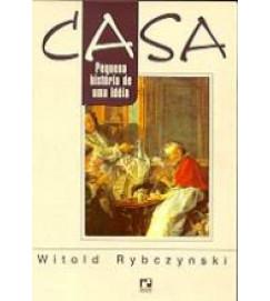 Casa Pequena História de uma Idéia - Witold Rybcznski
