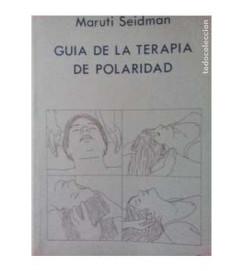 Guia de La Terapia de Polaridad - Maruti Seidman