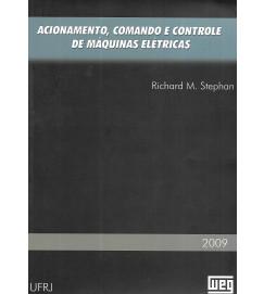 Acionamento Comando e Controle de Maquinas Elétricas - Richard M Stephan