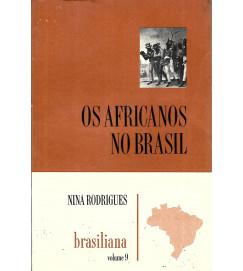 Os Africanos no Brasil - Nº 9 - Nina Rodrigues
