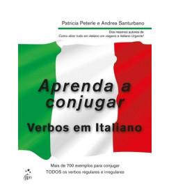 Aprenda a Conjugar Verbos Em Italiano -  Patrica Peterle; Andréa Santurbano