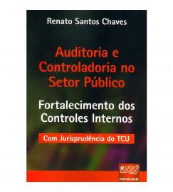 Auditoria e Controladoria no Setor Público - Renato Santos Chaves