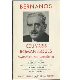 Oeuvres Romanesques -  George Bernanos  -   Pleiade