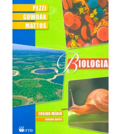 Biologia Ensino Médio Volume único  - Pezzi Gowdak Mattos