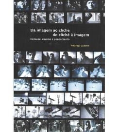 Da Imagem ao Clichê do Clichê á Imagem - Rodrigo Gueron