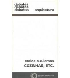 Cozinhas, Etc. - Carlos a C Lemos