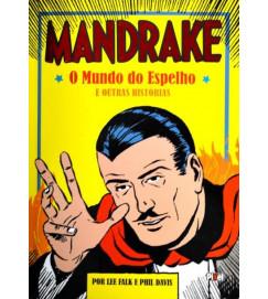Mandrake - O Mundo Do Espelho e Outras Histórias - Lee Falk e Phil Davis