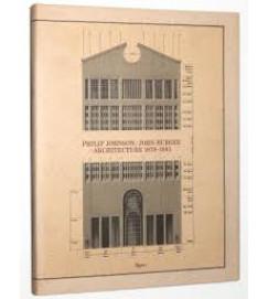 Philip Johnson John Burgee Architectecture 1979/1985 - Carleton Knight