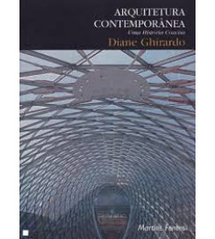 Arquitetura Contemporanea uma História Concisa - Diane Yvonne Ghirardo