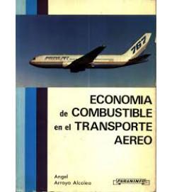Economia de Combustible En El Transporte Aereo - Angel Arroyo Alcoleo