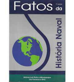 Fatos da Historia Naval - Antonio Luiz Porto e Albuquerque