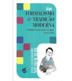 Formalismo e Tradição Moderna o Problema da Arte na Crise da Cultura - Jose Guilherme Merquior