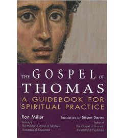 The Gospel Of Thomas A Guidebook For Spiritual Practice - Ron Miller