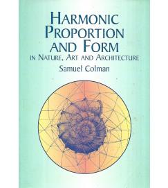 Harmonic Proportion and Form - Samuel Colman