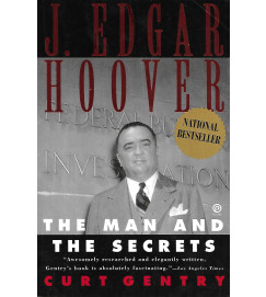 The Man and the Secrets - J Edgar Hoover