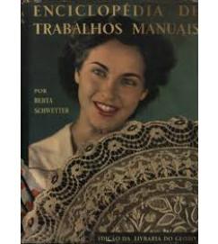 Enciclopédia de Trabalhos Manuais - Beta Schwetter