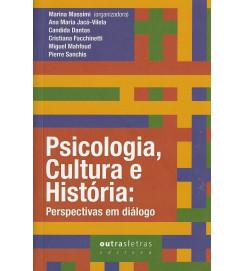 Psicologia, Cultura e História : Perspectivas em Diálogo