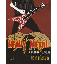 Heavy Metal : A História Completa