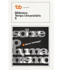 Sobre o Humanismo - Biblioteca Tempo Universitário