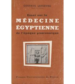 Essai sur la Médecine Égyptienne de l'époque pharaonique