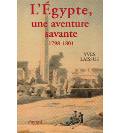L'Égypte, une aventure savante - 1798-1801