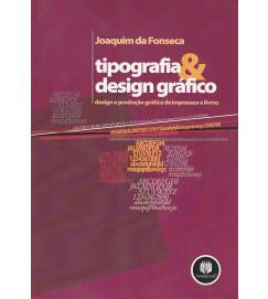 Tipografia & Design Gráfico - design e produção gráfica de impressoras e livros