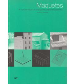 Maquetes - a representação do espaço no projeto arquitetônico
