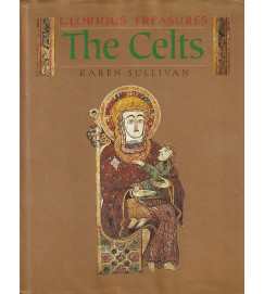 The Celts - Glorious Treasures
