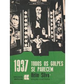 1937 - Todos os Golpes Se Parecem