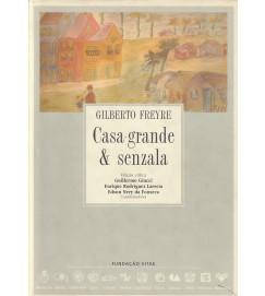 Casa-Grande & Senzala ( edição crítica )