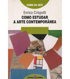Como Estudar a Arte Contemporânea