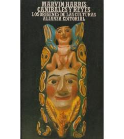 Canibales y Reyes : Los Origenes de las Culturas