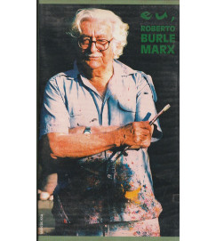VHS Eu, Roberto Burle Marx