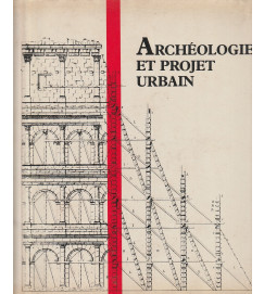 Archeologie et Projet Urbain