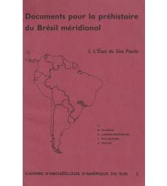 Documents Pour la Préhistoire du Brésil Méridional 1. l'État de São Paulo
