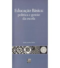 Educação Básica : política e gestão da escola