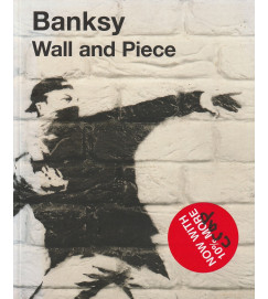 Bansky : Wall and Piece