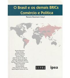 O Brasil e os demais BRICs - Comércio e Política